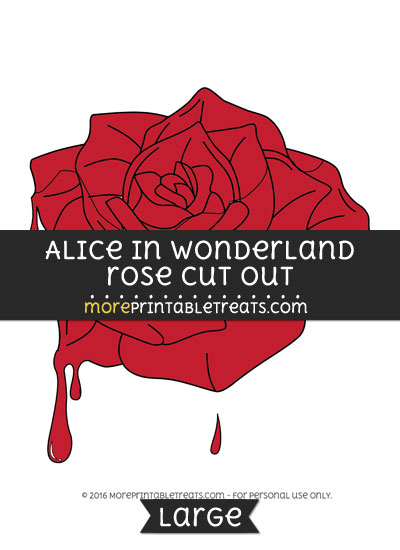 Free Alice In Wonderland Rose Cut Out - Large