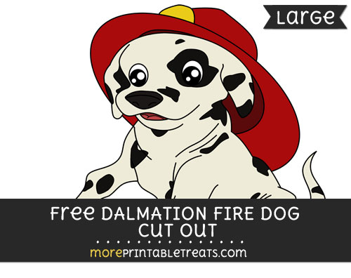 Free Dalmation Fire Dog Cut Out - Large size printable