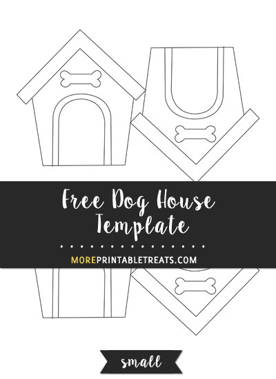 Free Dog House Template - Small Size