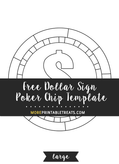 Free Dollar Sign Poker Chip Template - Large
