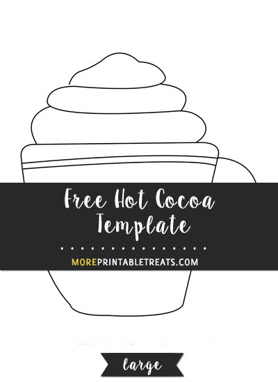 Free Hot Cocoa Template - Large