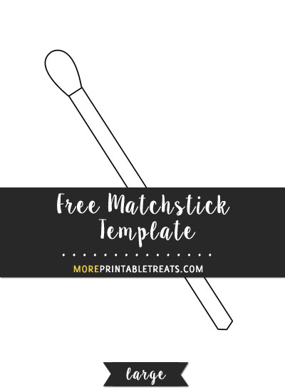 Free Matchstick Template - Large