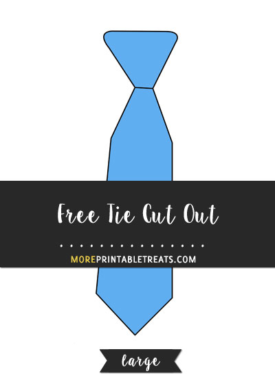 Free Tie Cut Out - Large